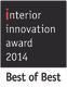 Interior Innovation Award - Best of Best 2014